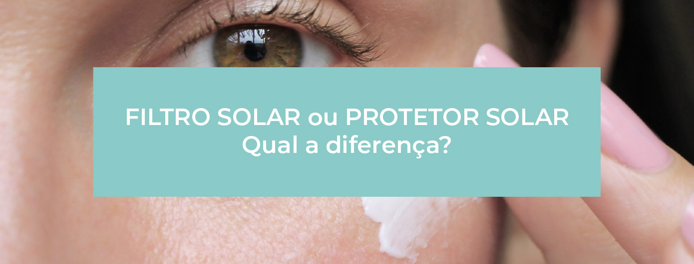 Filtro solar na rotina: saiba tudo sobre esse produto!